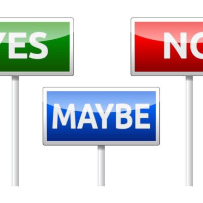 Yes, maybe or no sign